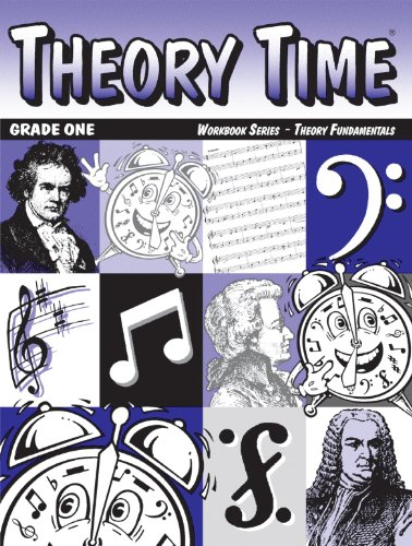 Theory Time: Workbook Series - Theory Fundamentals Grade One