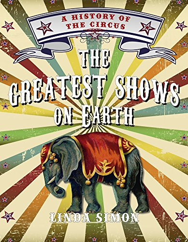 BETTER The Greatest Shows On Earth: A History Of The Circus. idioma Biuro grupo Bremond POTENCIA using