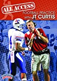 Championship Productions J.T. Curtis: All Access Football Practice DVD