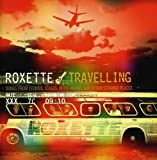 Roxette: Travelling (Audio CD)