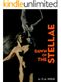 Dawn of the Stellae (The Stellae Series Book 2)