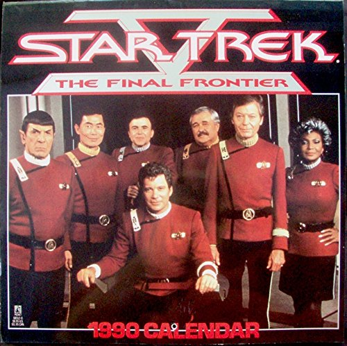 STAR TREK THE FINAL FRONTIER 1990 CALENDAR by (Calendar)