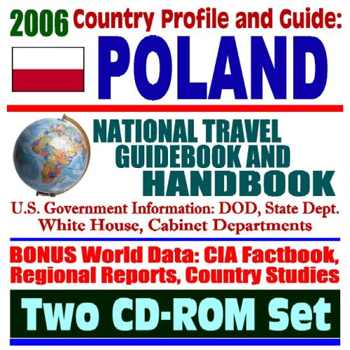 Read Online 2006 Country Profile and Guide to Poland: National Travel Guidebook and Handbook (Two CD-ROM Set) ebook