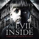 The Evil Inside | Philip Taffs