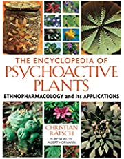 Encyclopedia of Psychoactive Plants: Ethnopharmacology and Its Applications