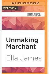 Unmaking Marchant: A Love Inc. Novel MP3 CD
