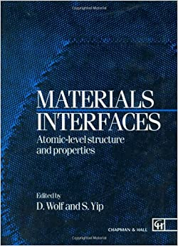 Materials Interfaces: Atomic-Level Structure and Properties