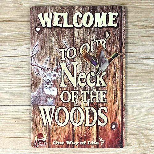 Vintage wall Plaque Welcome to our Neck of the Woods Wall Plaque Kitchen lounge dimensioni 20/x 30/cm