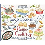 Good Looking Home Cooking: 30 Illustrated Recipes by Suzanne de Nies (TDAC Single Artist Series) (Volume 8)