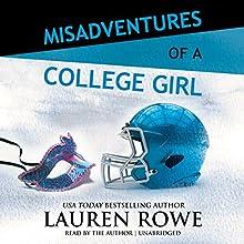 Misadventures of a College Girl Audiobook by Lauren Rowe Narrated by Lauren Rowe