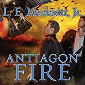 Antiagon Fire: Imager Portfolio, Book 7 | L. E. Modesitt Jr.