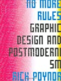 img - for No More Rules: Graphic Design and Pos book / textbook / text book