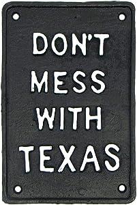 TG,LLC Treasure Gurus Rustic Metal Don't Mess with Texas Sign Cast Iron TX Bar Pub Man Cave Garage Wall Decor