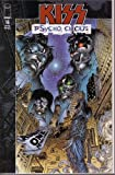KISS: PSYCHO CIRCUS, #16 (COMIC BOOK): WORLD WITHOUT HEROES, PART 1