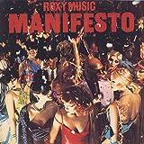 Manifesto by Roxy Music (2015-01-28)