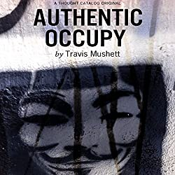 Authentic Occupy