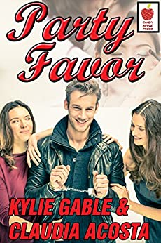 Party Favor by [Gable, Kylie, Acosta, Claudia]