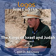The Kings of Israel and Judah Lecture by Dr. Bill Creasy Narrated by Dr. Bill Creasy