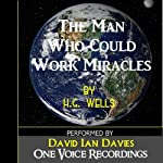The Man Who Could Work Miracles | H. G. Wells