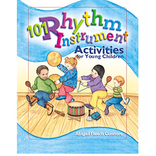 101 Rhythm Instrument Activities for Young (Early Elementary Activities)