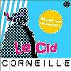 Le Cid: Explication de texte (Collection Facile à Lire) | Livre audio Auteur(s) : Pierre Corneille, René Bougival Narrateur(s) : Laurence Wajntreter, Philippe Carriou