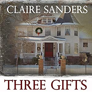 Three Gifts Audiobook
