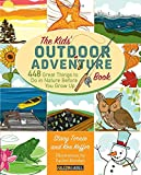 Outdoor Recreation Best Deals - Kids' Outdoor Adventure Book: 448 Great Things to Do in Nature Before You Grow Up