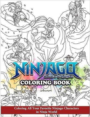 Ninjago Masters of Spinjitzu Coloring Book: Coloring All ...