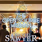 The Open Source Woman | J. Daniel Sawyer