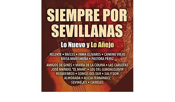 Siempre por Sevillanas (Lo Nuevo y Lo Añejo) by Varios Artistas on Amazon Music - Amazon.com