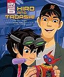 Big Hero 6: Hiro and Tadashi, Brittany Candau, 1484708318