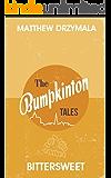 Bittersweet (Book #2) (The Bumpkinton Tales)