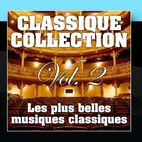 Les Plus Belles Musiques Classiques Vol. 2