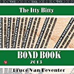 The Itty Bitty Bond Book | Bruce Van Deventer