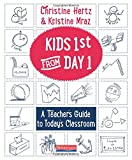 #10: Kids First from Day One: A Teacher's Guide to Today's Classroom