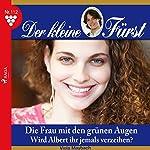 Die Frau mit den grünen Augen: Wird Albert ihr jemals verzeihen? (Der kleine Fürst 112) | Viola Maybach