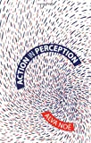 Action in Perception (Representation and Mind series)