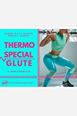 THERMO SPECIAL GLUTE (NEAT Programme) Kindle Edition