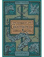 Pembrick's Creaturepedia (The Wingfeather Saga)