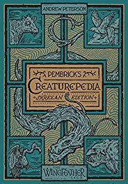 Pembrick's Creaturepedia (The Wingfeather S