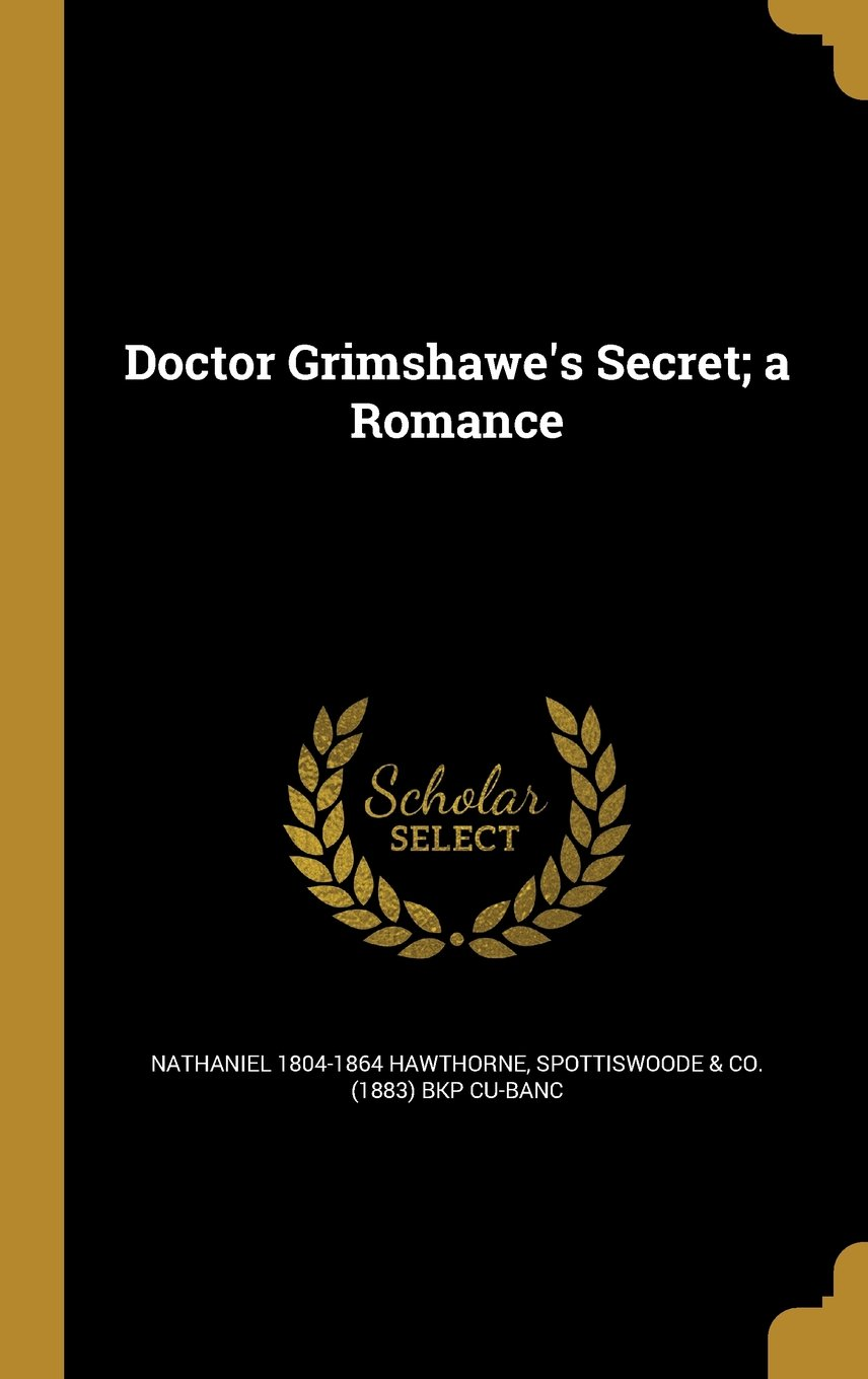 Download Doctor Grimshawe's Secret; A Romance pdf epub