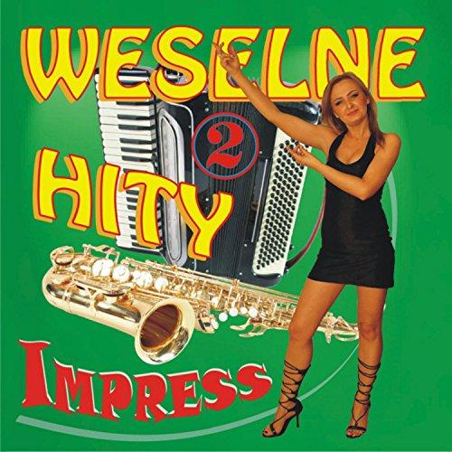 Weselne Hity 2 By Impress On Amazon Music Amazoncom