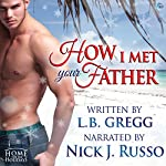 How I Met Your Father | L. B. Gregg