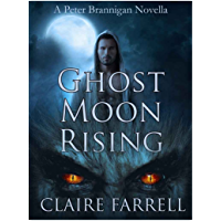 Ghost Moon Rising: A Peter Brannigan Novella