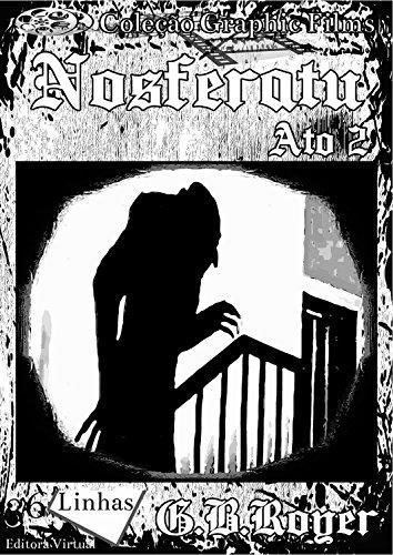 Nosferatu: Volume 2 (Graphic Films)