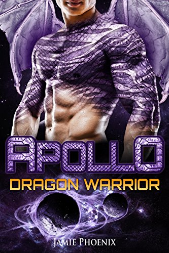 Apollo: Dragon Warrior (A Scifi Alien Weredragon Romance)