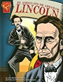 El asesinato de Abraham Lincoln (Historia Gráficas) (Spanish Edition)