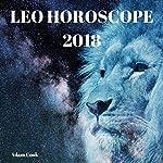 Leo Horoscope 2018 | Adam Cook