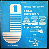 A New Approach to Jazz Improvisation: Play-A-Long Volume One