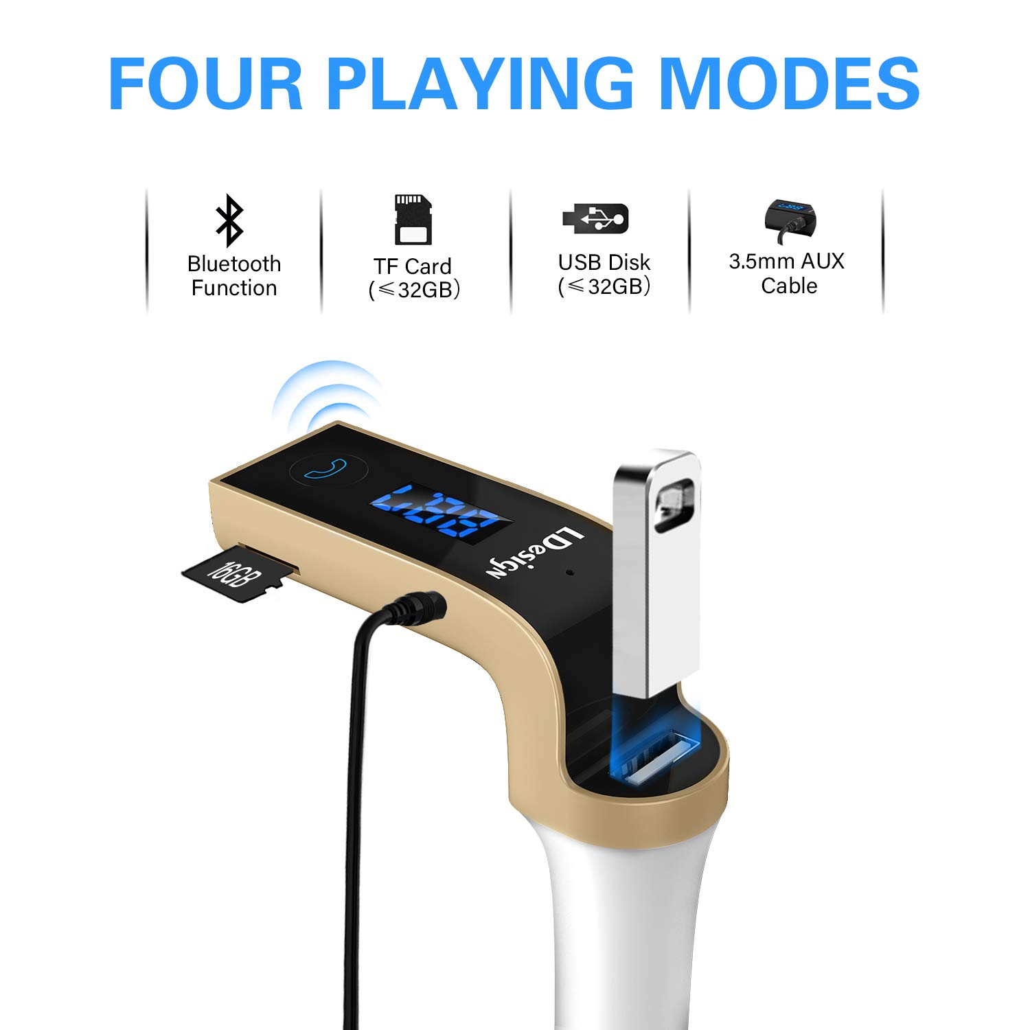 FM Transmitter, LDesign Bluetooth Wireless in-Car FM Radio Adapter Car Kit with Hand Free Call | Stereo 4 Modes Music Play | TF Card &U-Disk Reading Applicable for All Smart Phones -Gold